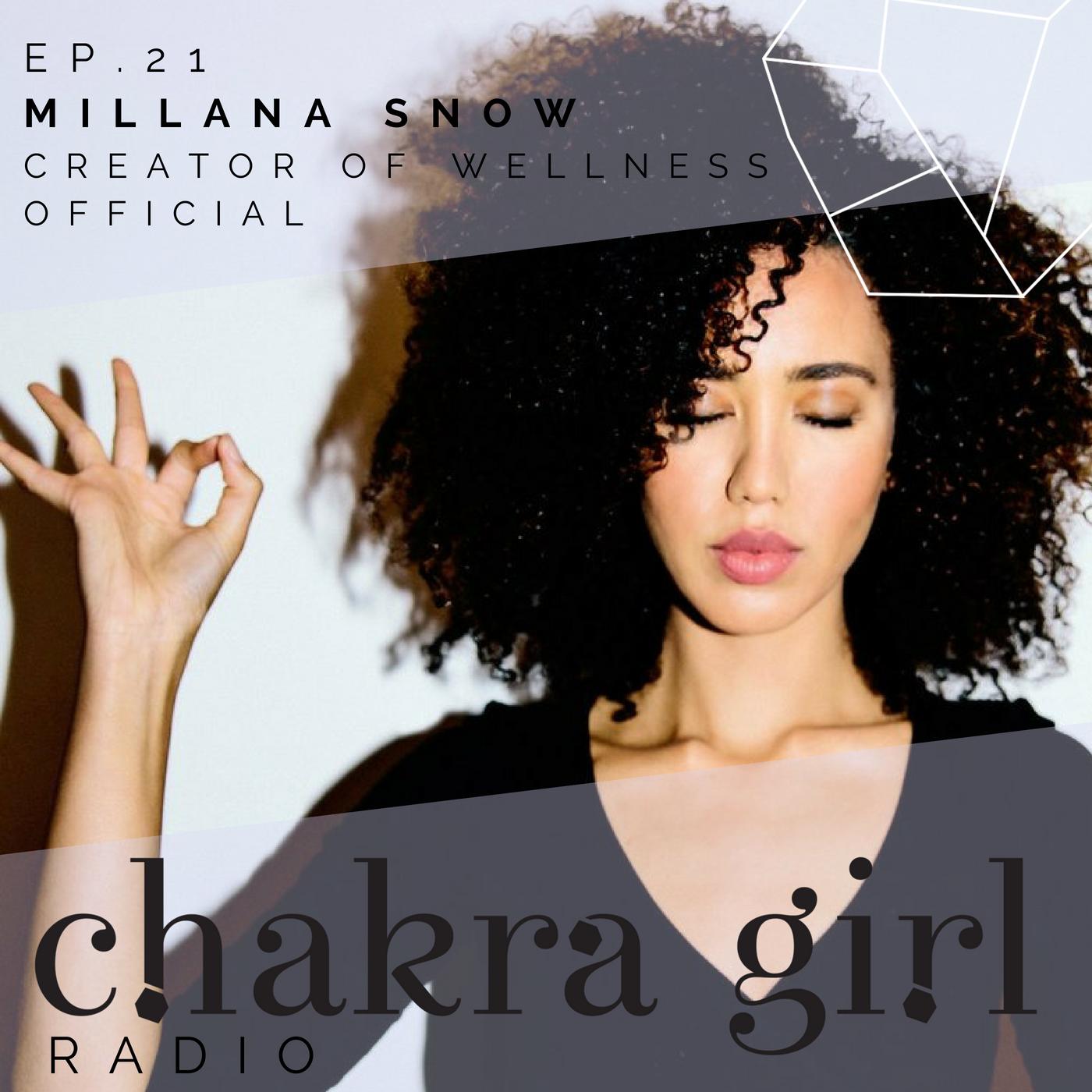 MILLANA SNOW CHAKRA GIRL RADIO.png