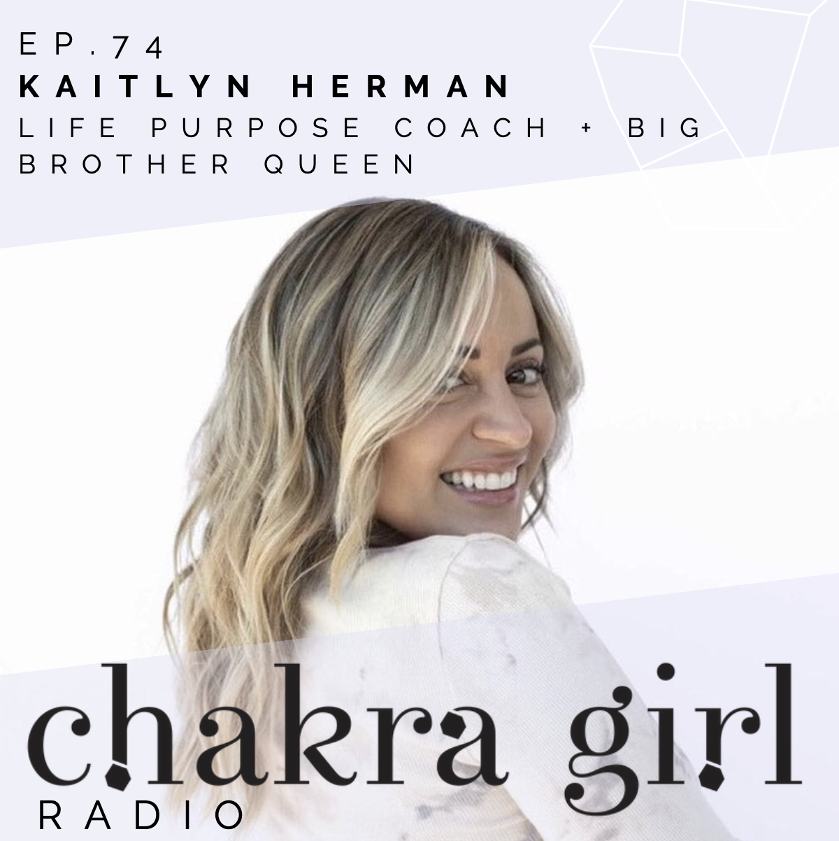 KAITLYN HERMAN CHAKRA GIRL RADIO