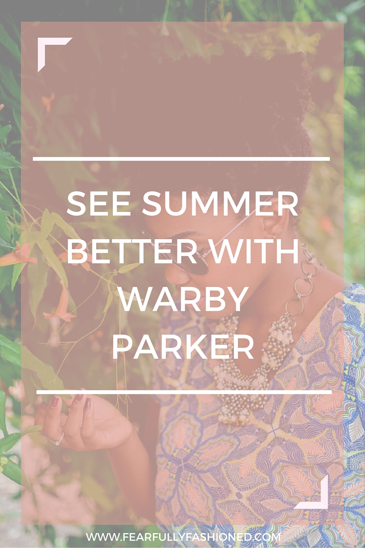 See Summer Better with Warby Parker| Fearfully Fashioned #style #summer #FearfullyFashioned