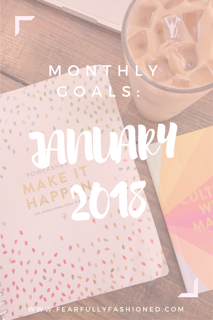 goals, goal setting, monthly goals, personal development, self help, powersheets, cultivate what matters, Fearfully Fashioned
