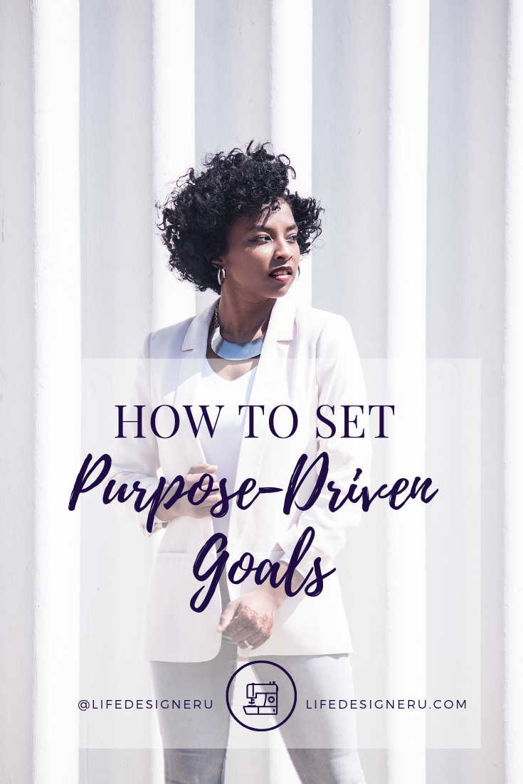 How to Set Purpose-Driven Goals | Life Designer University -- Don't just set any goals. Set goals that align with God's purpose and plan for you. Learn how you can set purpose-driven goals in this blog post. Click to read now or pin to save for later. | goal setting, goal setting tips, personal growth, personal growth tips, life coaching, christian coaching, Life Designer University |