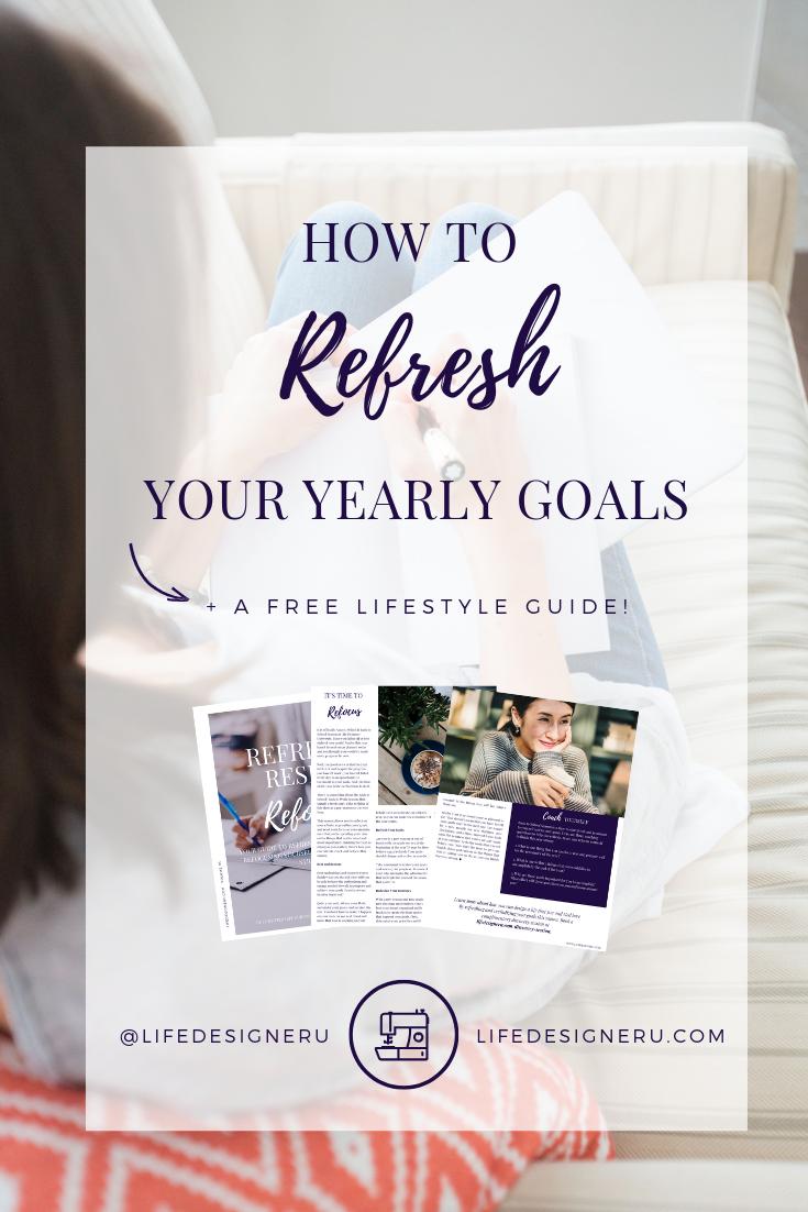 Refreshing Your Yearly Goals | Life Designer University