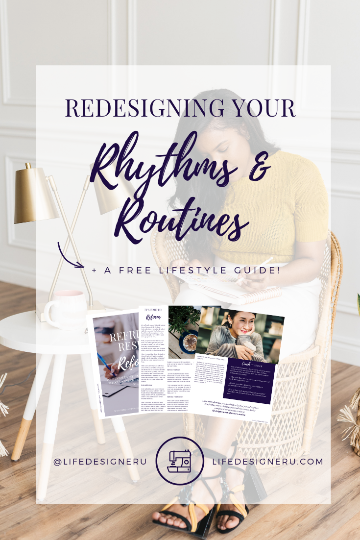 Redesigning Your Rhythms & Routines | Life Designer University