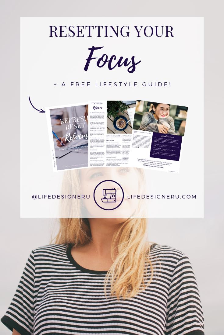 Resetting Your Focus | Life Designer University