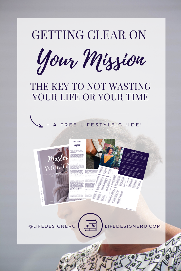 Getting Clear on Your Mission | Life Designer University