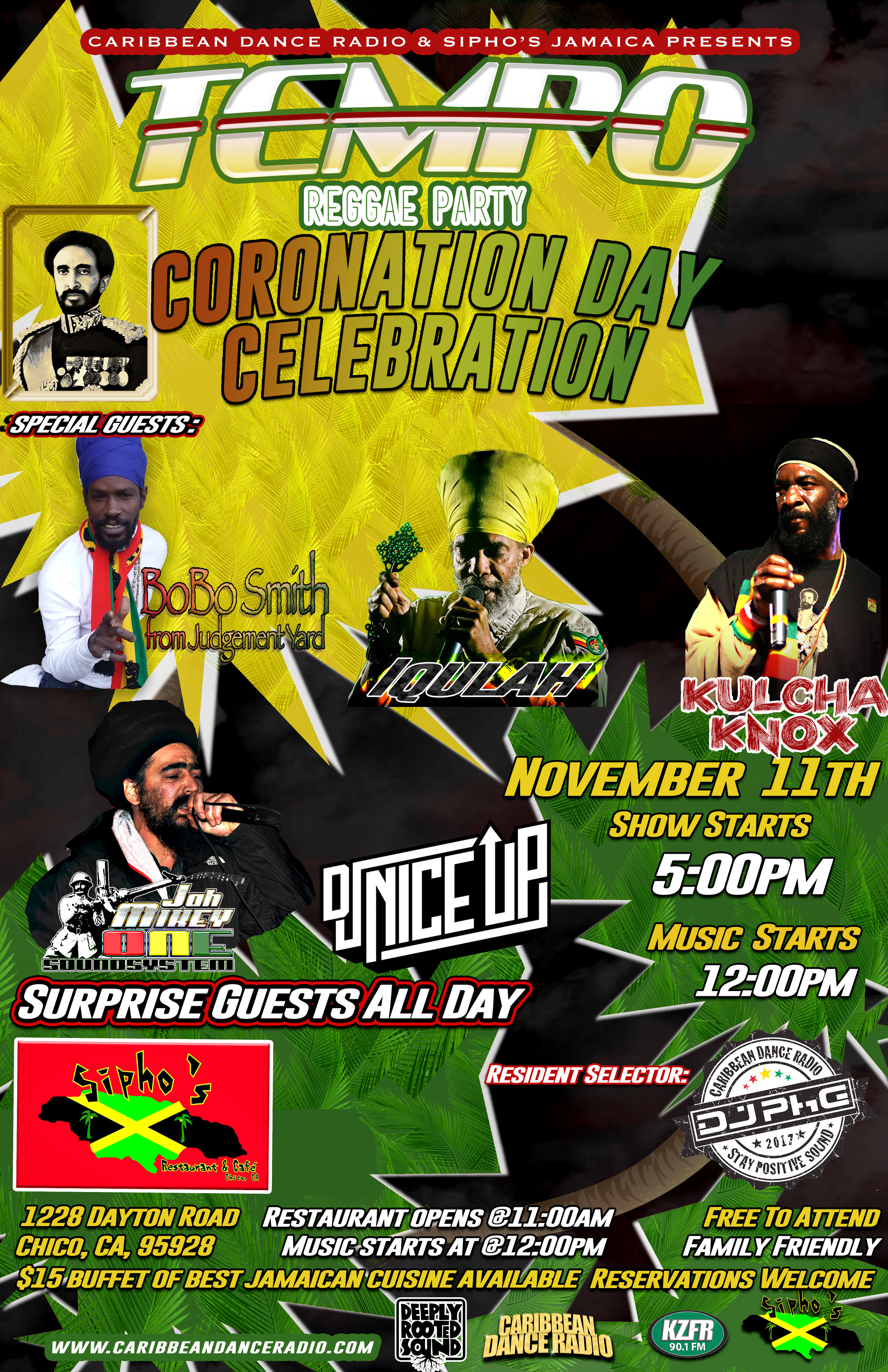 We celebrate  #CoronationDay at our November installment of TEMPO with MCs/Performers Bobo Smith, IQulah Rastafari  Kulcha Knox Dixon , DJ NiceUp [Matthew Amistani], and showcasing his exclusive dubplate selection, JAH MIKEY ONE SOUND  November 11th is the date and we hope to see everyone's lovely faces and dancing feet!  Special guests always passing through!  We're bringing back the vibes for the Chico, CA massive and beyond. This a night featuring the genres of Reggae, Dancehall, Dub, and Roots featuring California's top DJ's and Soundsystems.  -Every 2nd Saturday of the Month   Taste the flavors of the islands with Sipho's signature $15.00 buffet available all day whether its Jerk Chicken, Curry Goat, Rasta Pasta, Ital Stew, Rice & Peas, or Escovitch Fish!  -Restaurant opens: 11:00am -DJ music begins st 12:00pm -Show starts: 5:00pm (reggae time) -Venue: Sipho's Jamaican Restaurant and Cafe -Special Guest DJs and Bands every month! -FREE to attend, must be at least 21 for alcohol
