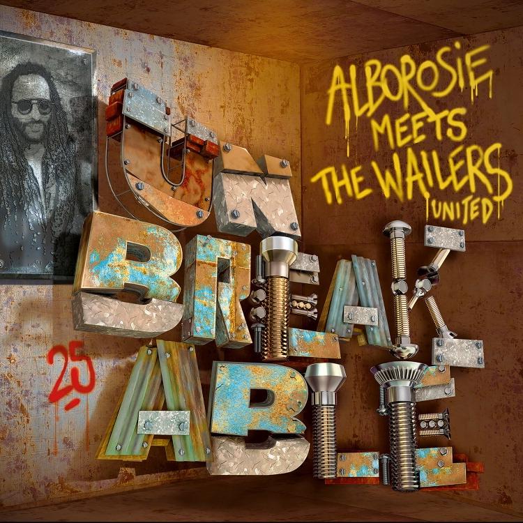 Alborosie - Unbreakable  Alborosie Meets The Wailers United - Artwork (1).jpg