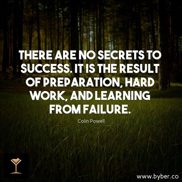 There are no secrets to success. It is the result of preparation, hard work, and learning from failure.  #meet #connect #explore #byberapp