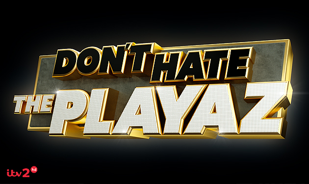 dont hate the playaz.jpg