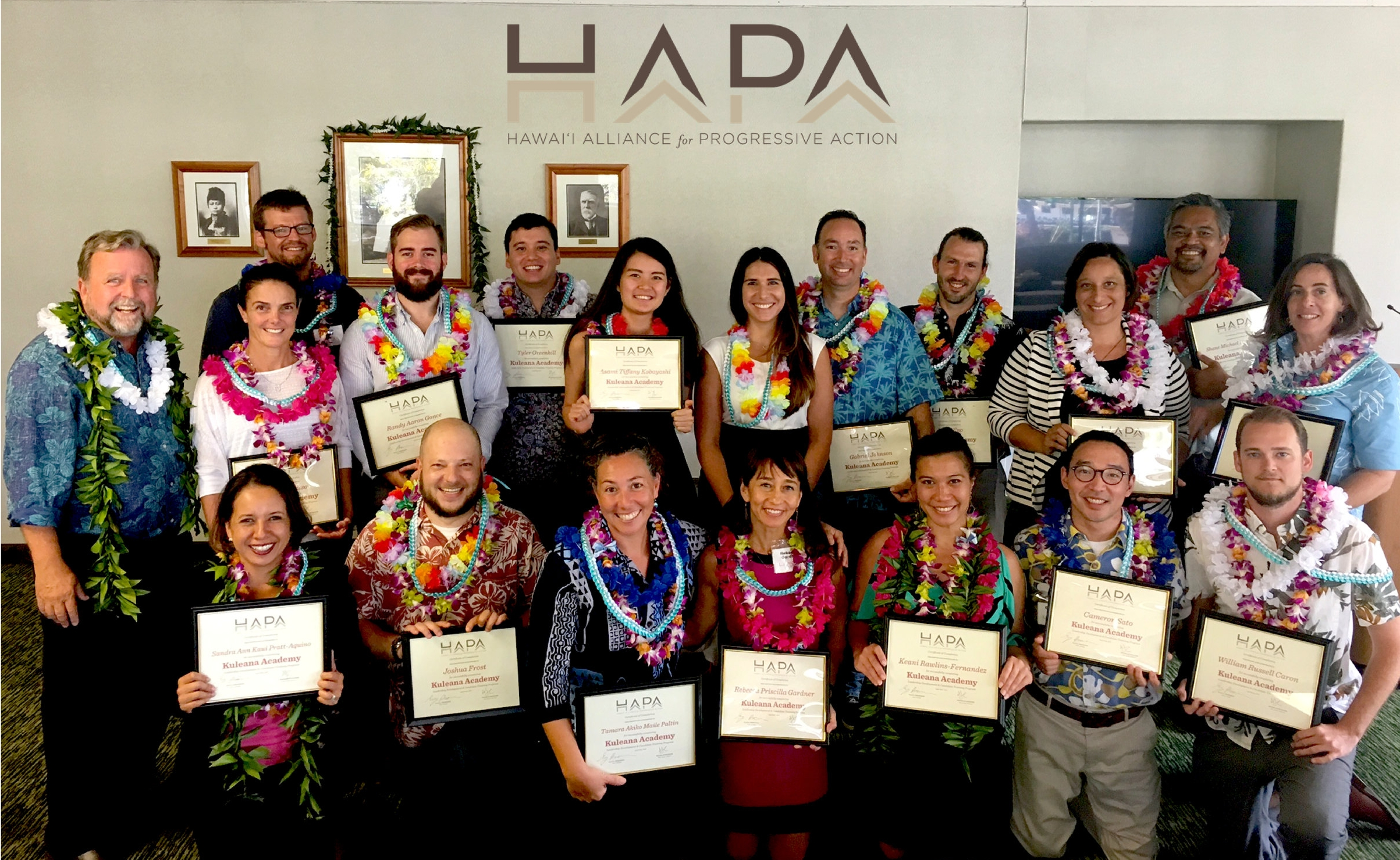 Kuleana Academy Spring 2017 Graduates with HAPA Board President Gary Hooser and Program Manager Aria Juliet Castillo ( To learn about the Participants and their home islands  click here . )