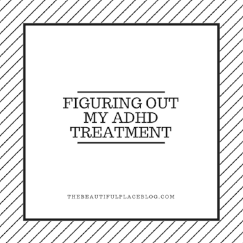 Figuring out my adhd treatment (1).png