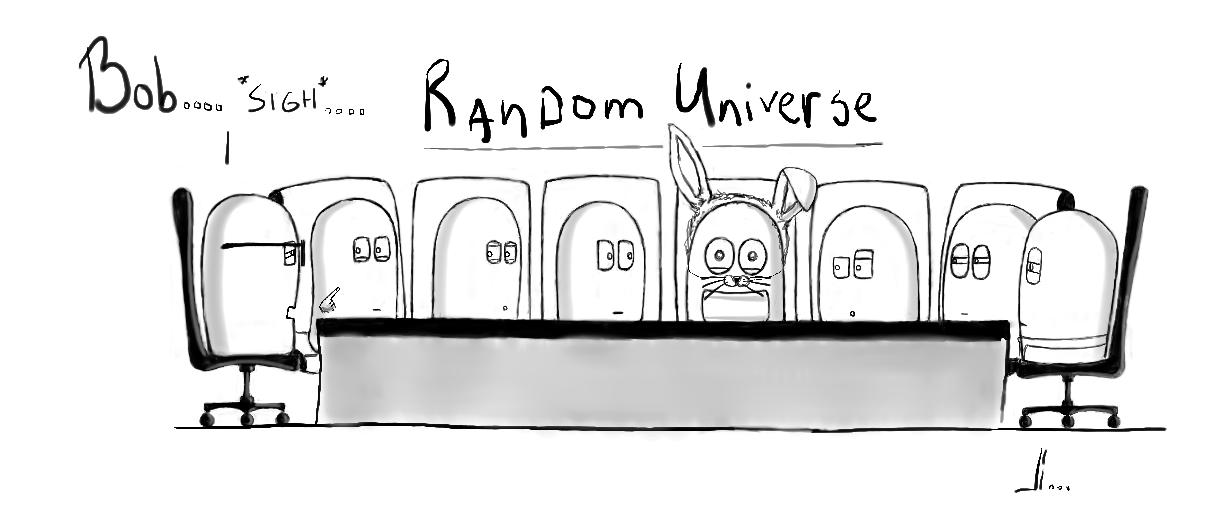 #7 - Random Universe - Bob