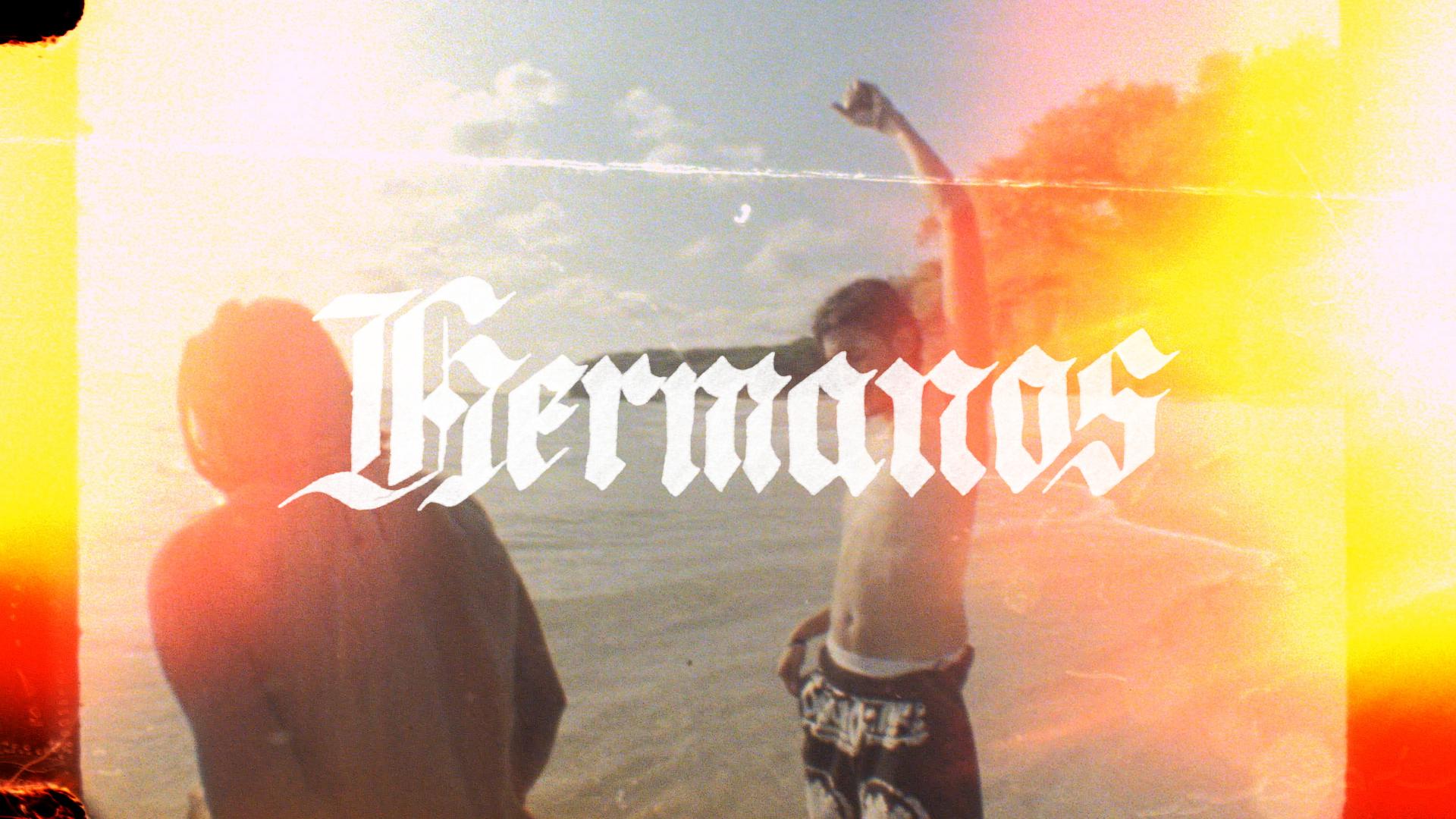 HERMANOS_FULLPRESS_16x9.00_22_23_14.Still016.jpg