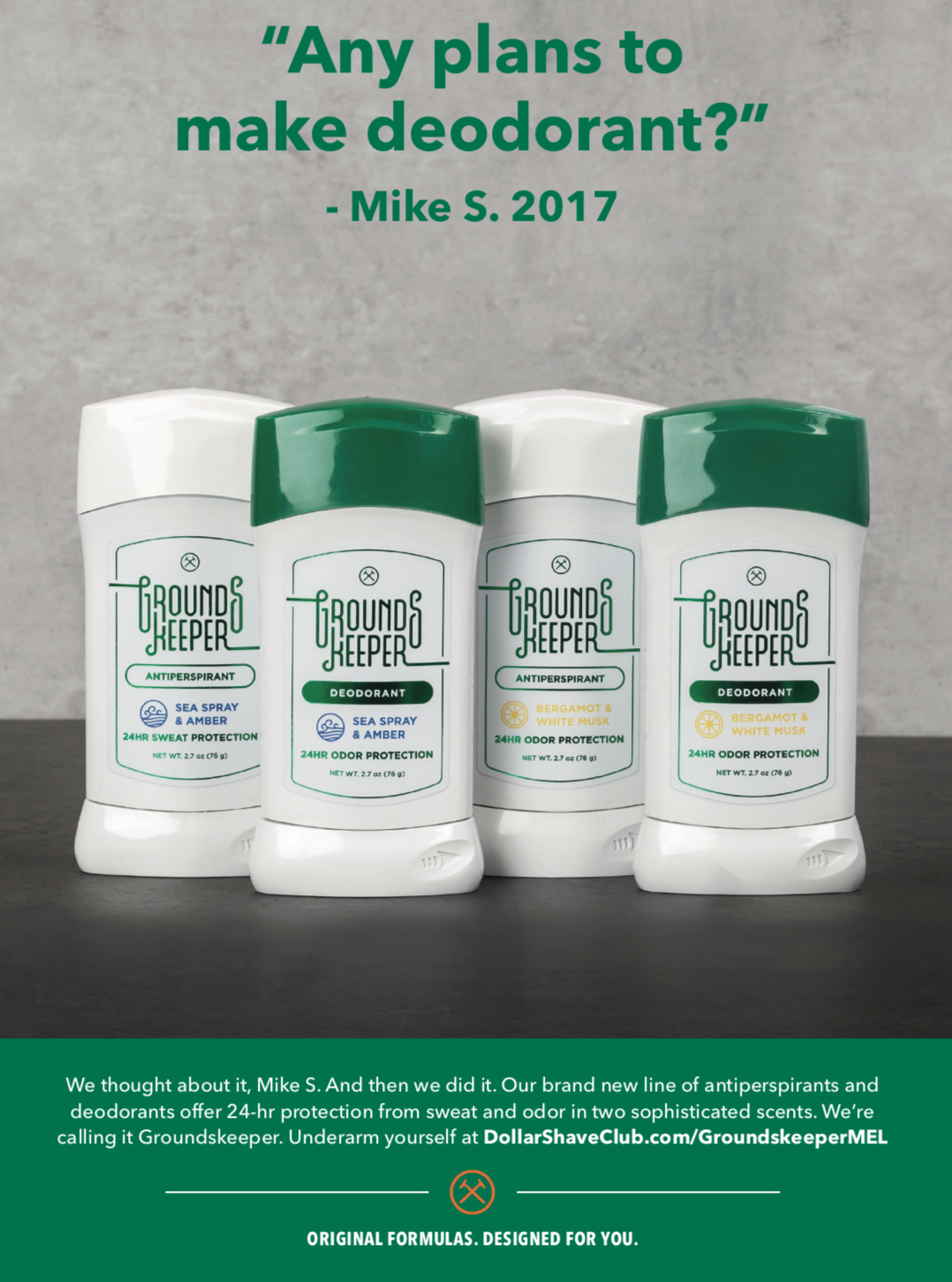 Mel Magazine print ad for the launch of Groundskeeper Deodorant.