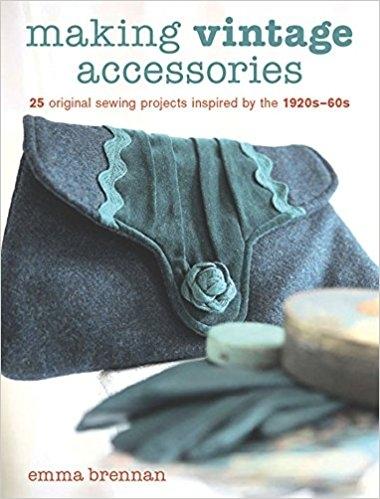 Making Vintage Accessories by Emma Brennan.jpg