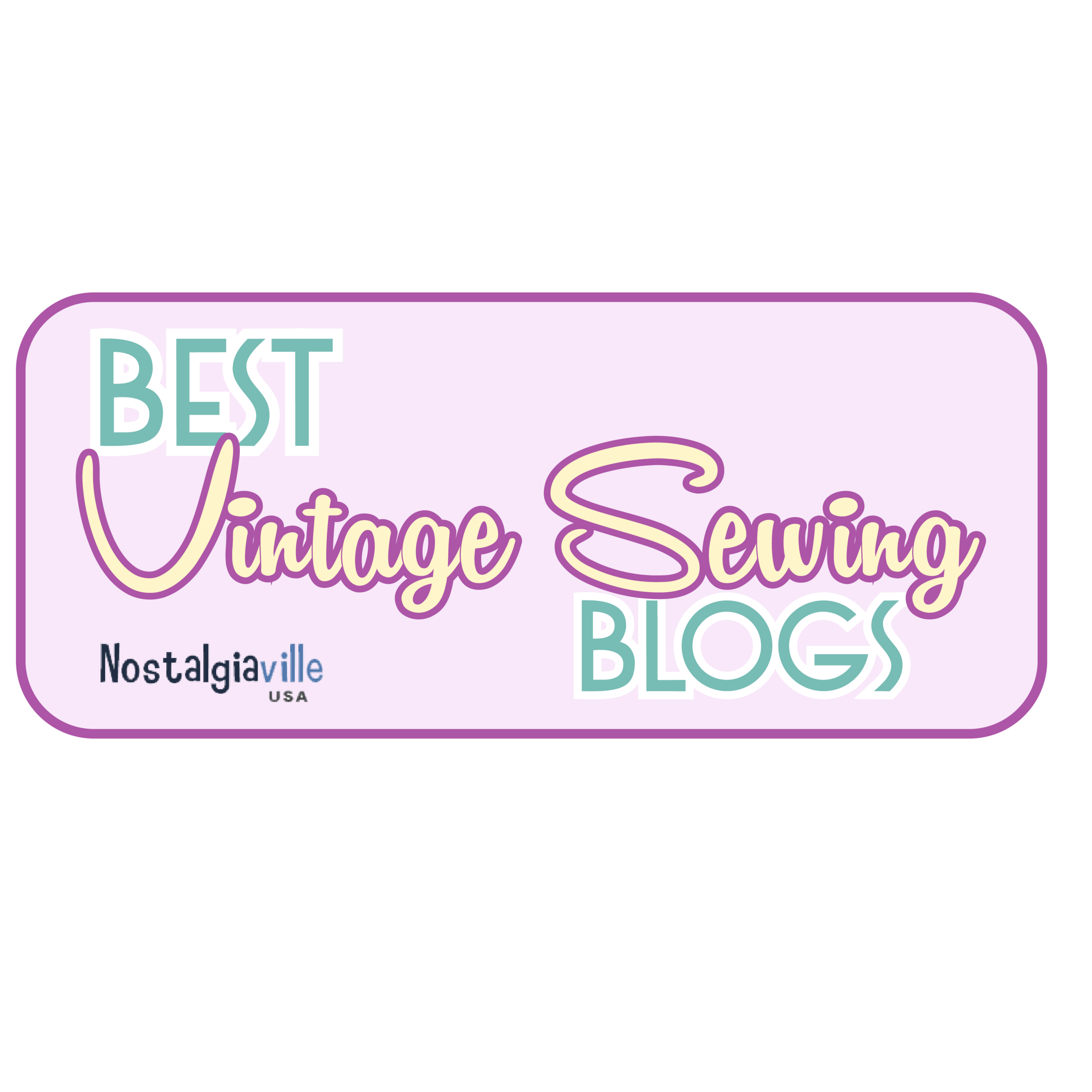 We were named as one of the best Vintage Sewing Blogs by Nostaliaville!   Visit the post here.