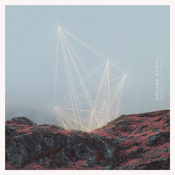 ARCANE ROOTS 'MELANCHOLIA HYMNS' ALBUM