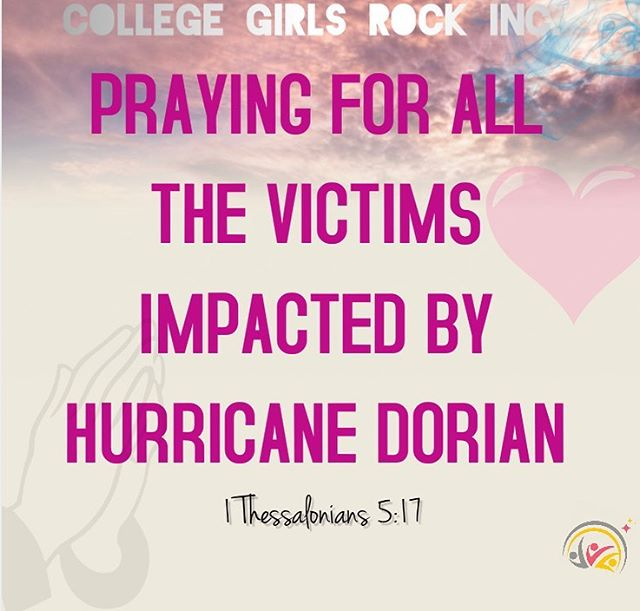 Kennesaw State University chapter of College Girls Rock are sending prayers to every person who has been impacted by Hurricane Dorian. 🙏🏽💕