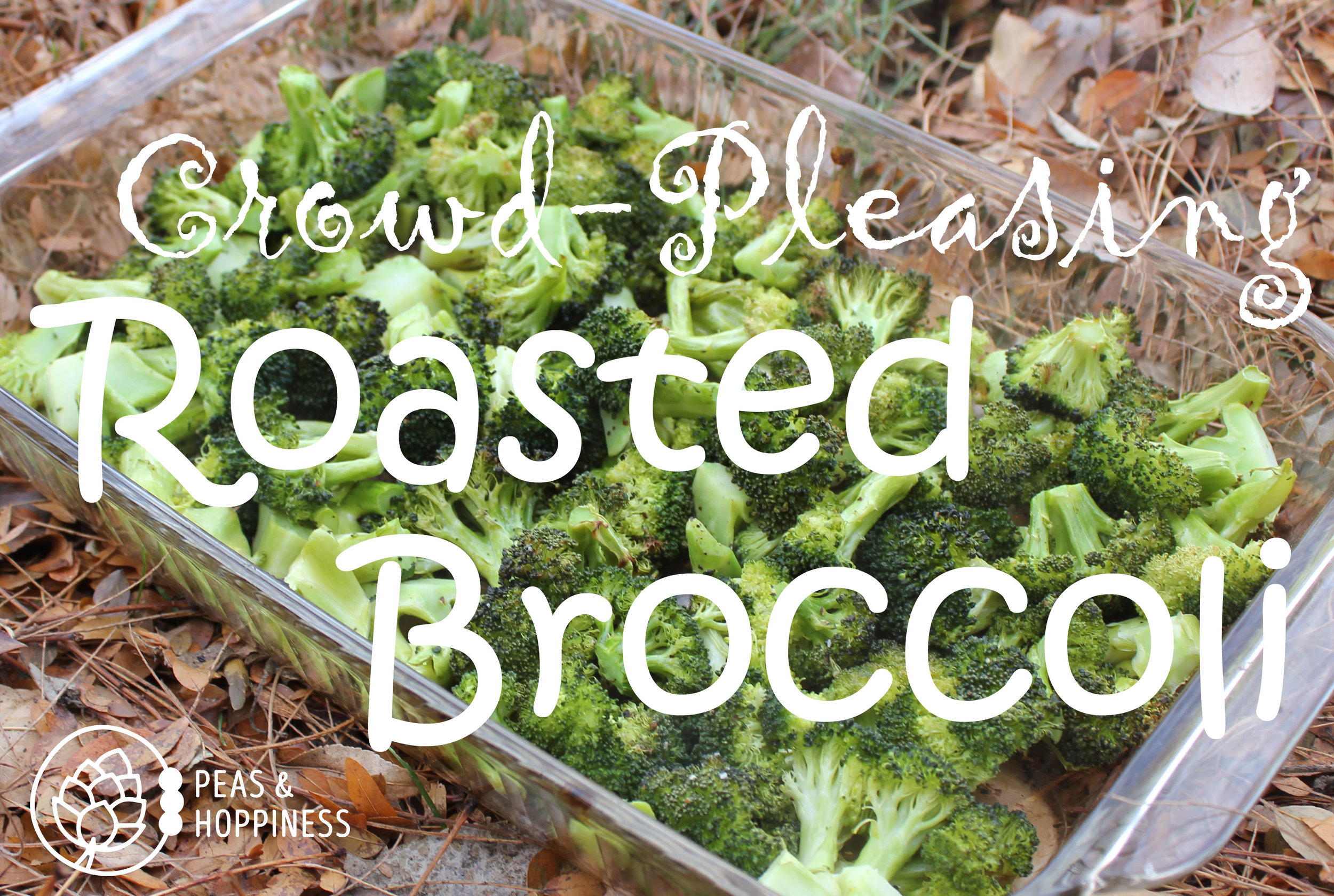 Crowd-Pleasing Roasted Broccoli from Peas and Hoppiness - www.peasandhoppiness.com