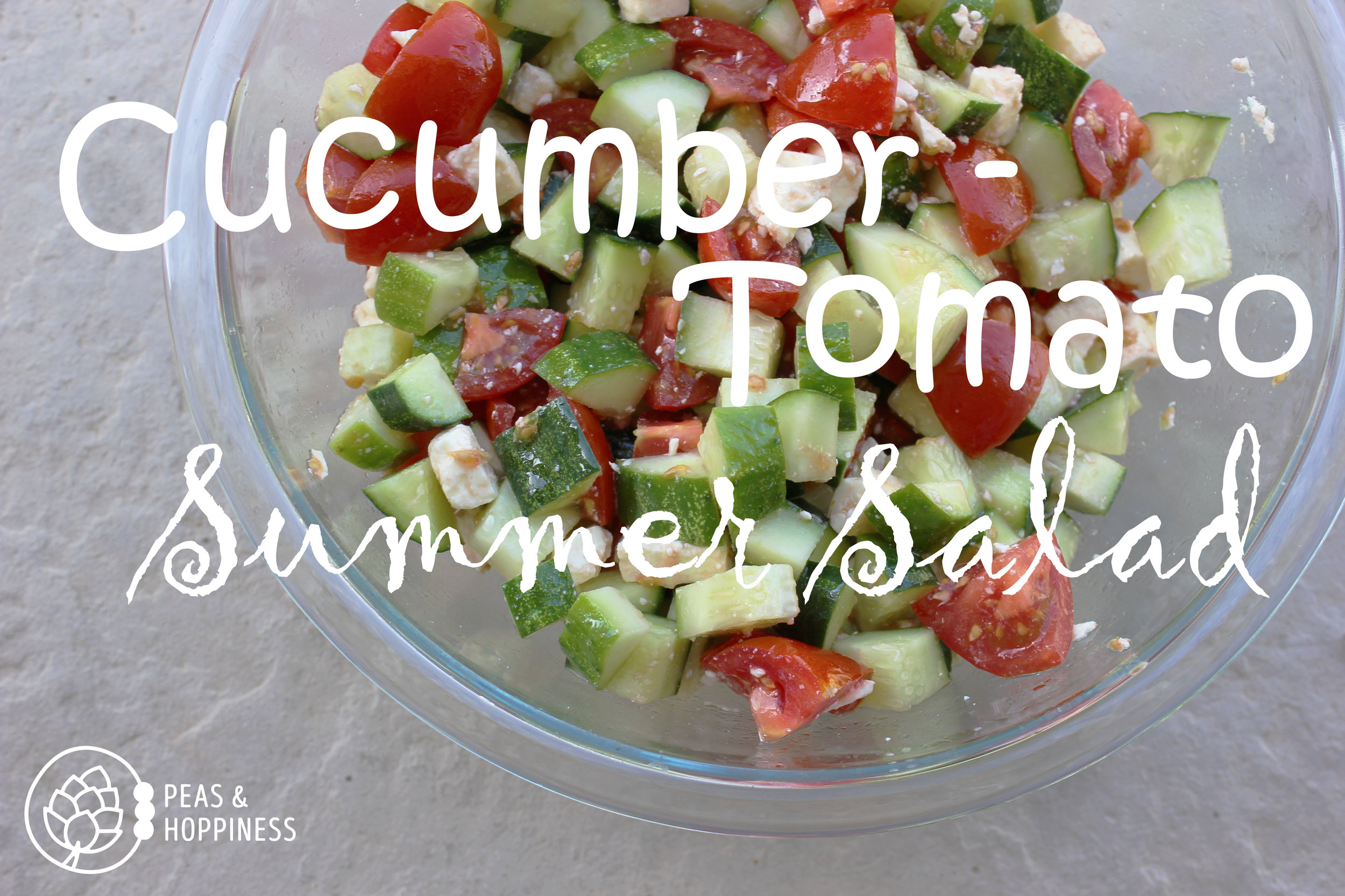 Cucumber Tomato Summer Salad from Peas and Hoppiness - www.peasandhoppiness.com