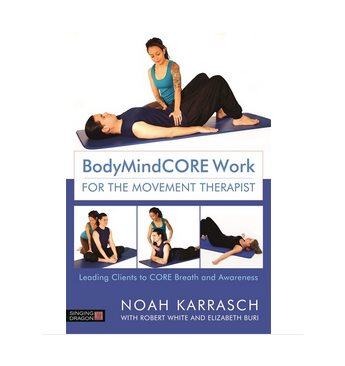 * New Release * - BodyMindCORE Work for the Movement Therapist: Leading Clients to CORE Breath and AwarenessNoah Karrasch with Robert White and Elizabeth BuriBody and movement awareness is the key to unblocking restrictions in movement and manual therapy. This book offers innovative techniques to help clients become aware of their own restrictions, and to move through them effectively for more whole body and mind wellbeing.Published by Singing Dragon