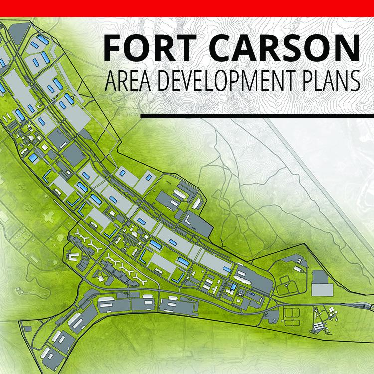 FORT CARSON AREA DEVELOPMENT PLANS - Fort Carson, CO