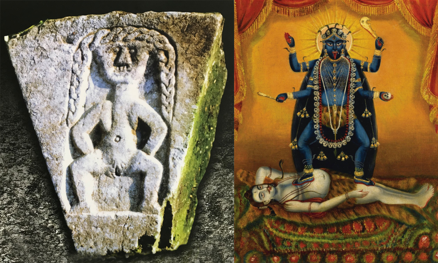 Sheela na gig (Ireland)  and Kali (India).