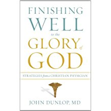 Finishing Well to the Glory of God - Strategies from a Christian Physician by John Dunlop, M.D. - Most people want to finish life well, yet so few take the time necessary to carefully think through what that entails. Some say it means contentment, happiness, and freedom from pain. Many desire to simply maintain their dignity and enjoy their family and loved ones. These are reasonable goals; yet, there is a more profound, uniquely Christian approach to the end of life.John Dunlop, a medical doctor who has practiced for over thirty years and specializes in geriatrics, combines his medical expertise, firsthand experience with patients, and firm commitment to Scripture to propose nine strategies for finishing life well. He shows how with proper physical, emotional, and spiritual preparation, aging and death need not be a fight to the finish but a purposeful resting in the arms of the Savior. Theologically robust and practically relevant, this book will prove to be a sensitive and helpful resource for anyone facing end-of-life issues.