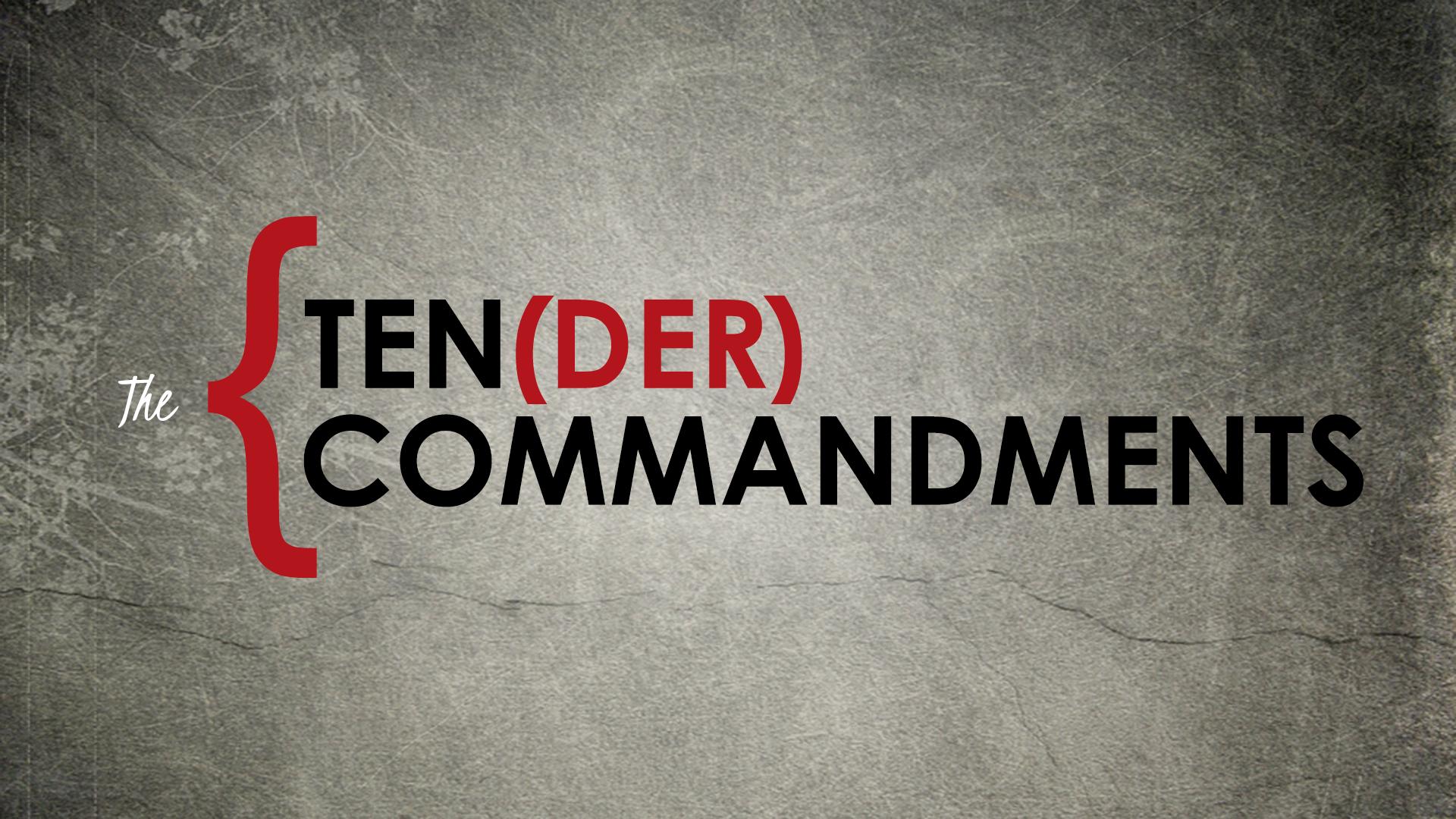 tender-commandments.png