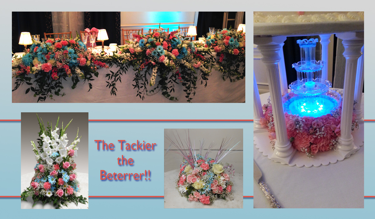 The Tackier the Better!