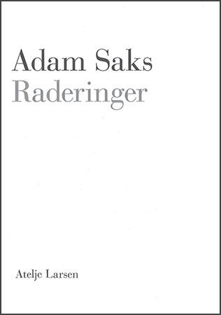 Adam Saks: Raderinger