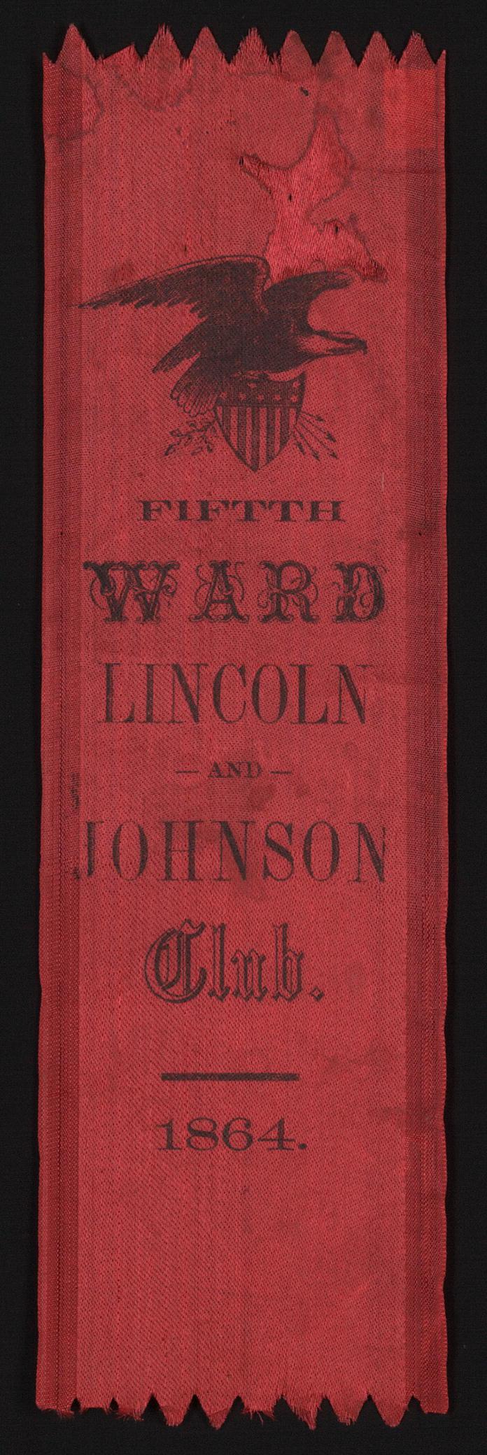 Fifth Ward Lincoln and Johnson Club   Circa 1864