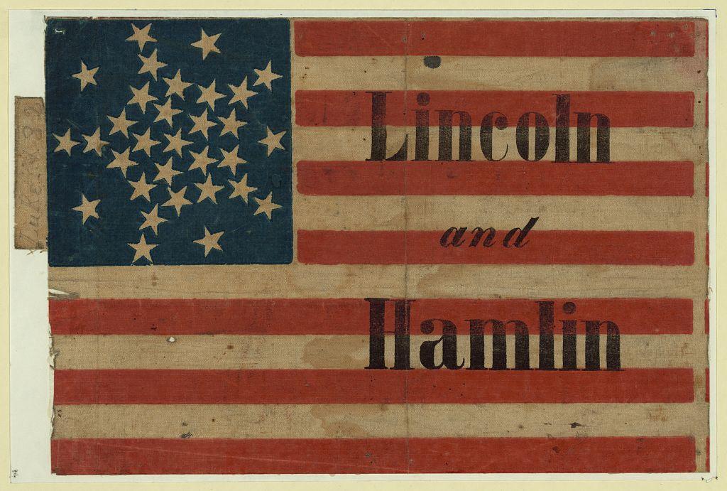 Lincoln and Hamlin Campaign Flag   Circa 1860