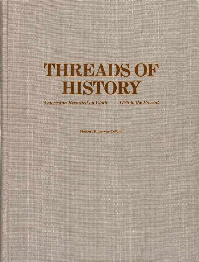 Threads of History: Americana Recorded on Cloth