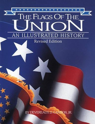 The Flags of the Union: An Illustrated History