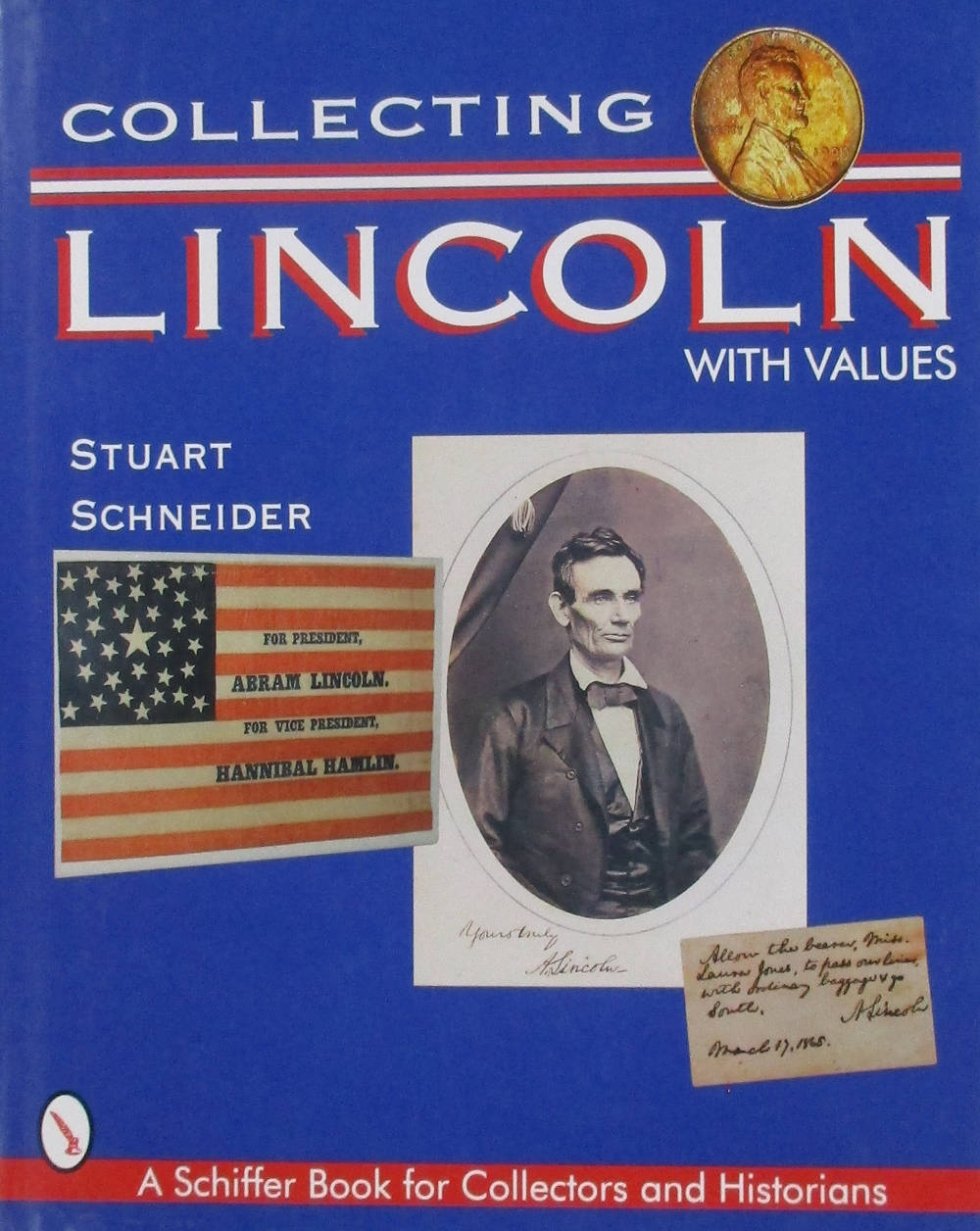 Collecting Lincoln with Values