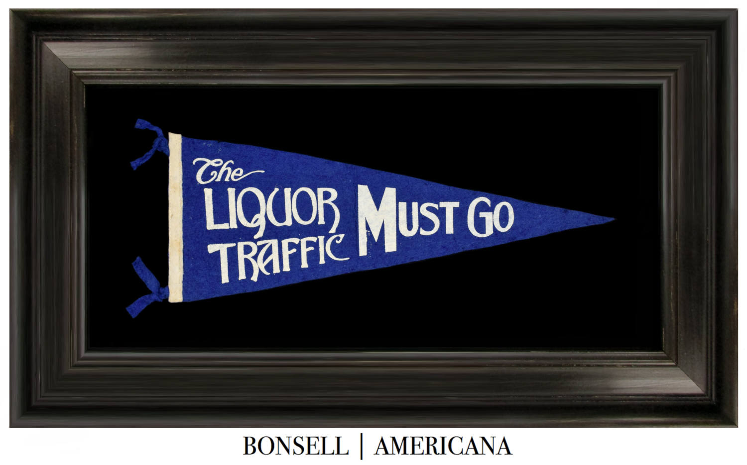 The Liquor Traffic Must Go Pennant