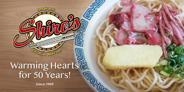 Congratulations on 50 Years, Shiro's Saimin Haven!
