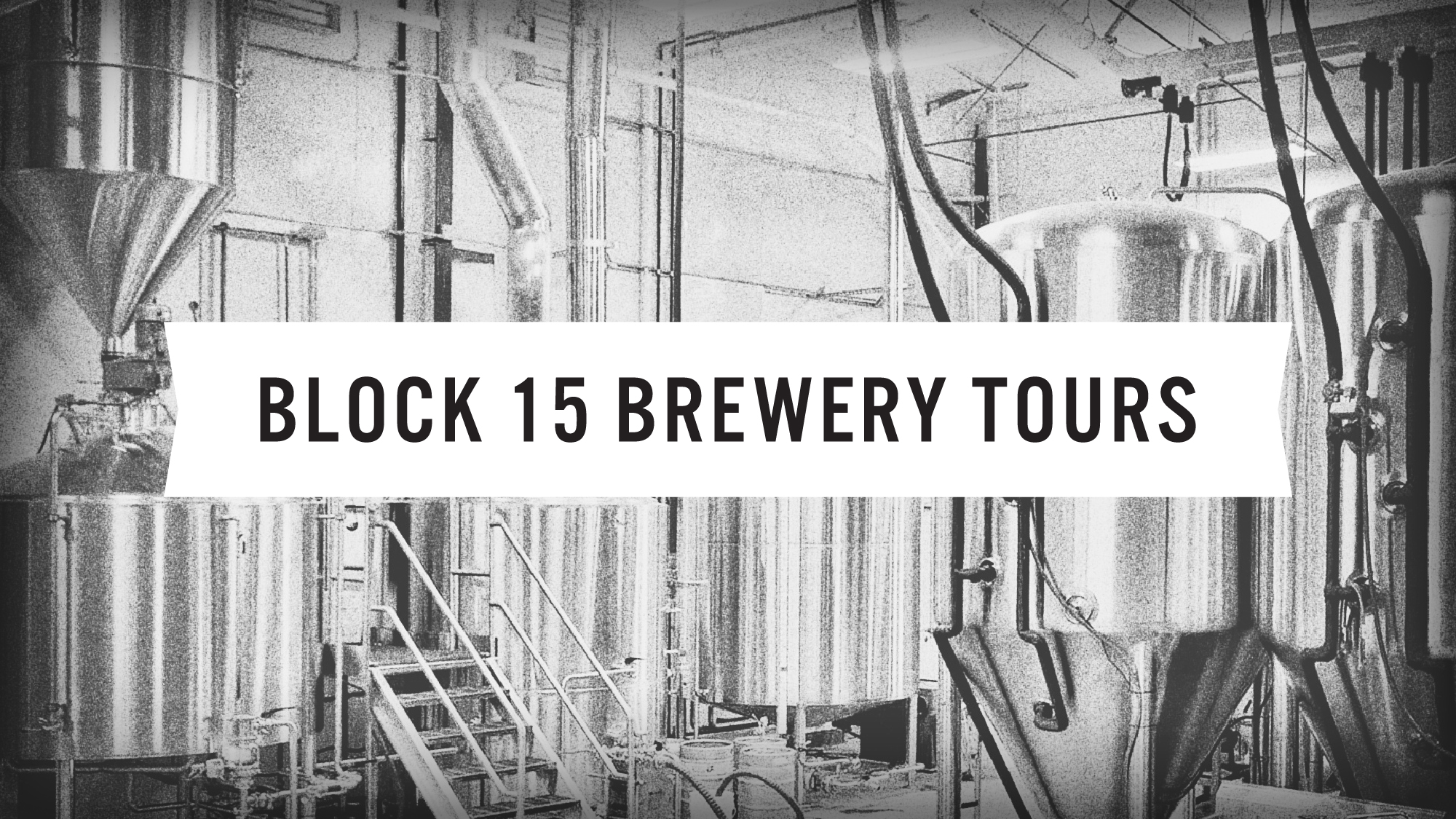 Block 15 Brewery Tours