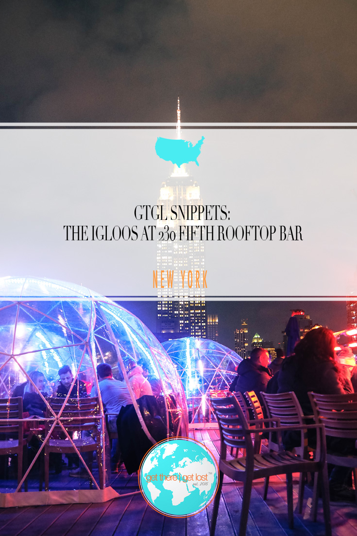 GTGL Snippets: The Igloos at 230 Fifth Rooftop Bar