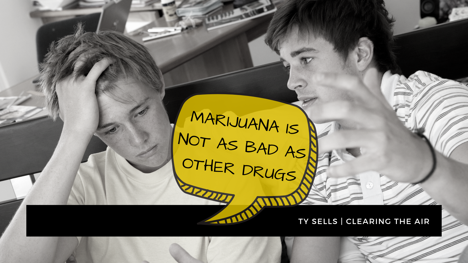 Myth #1 : Marijuana is not as bad as other drugs and alcohol.