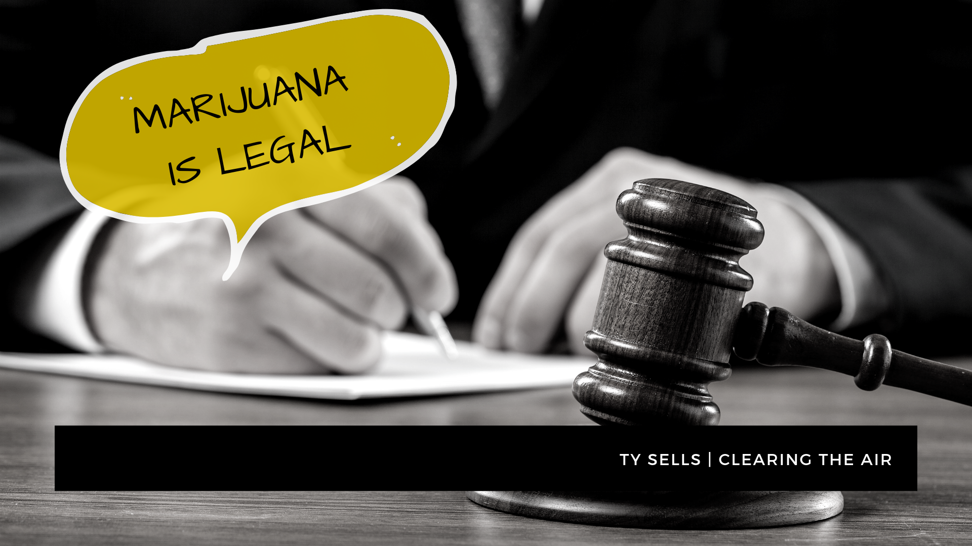 #7: Marijuana is legal.