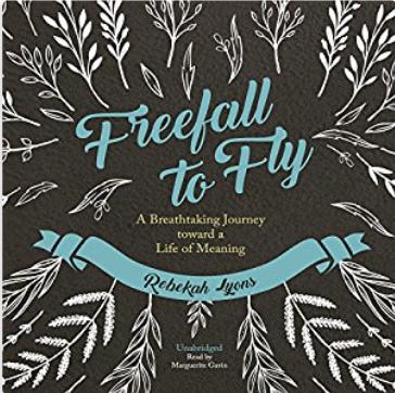 8. - FREEFALL TO FLYby Rebekah Lyons