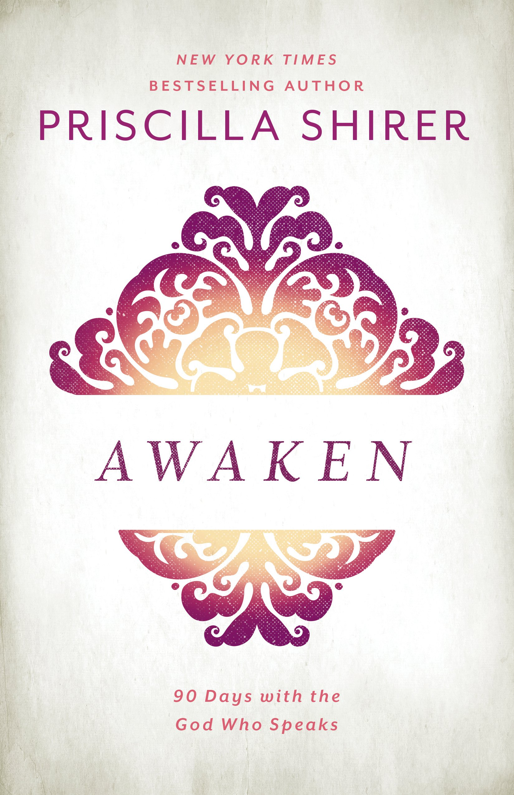 12. - AWAKENby Priscilla Shirer