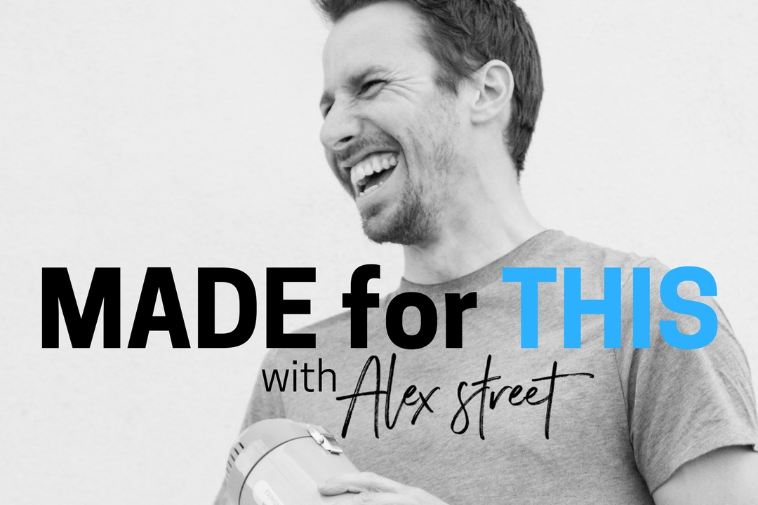 As a podcast host: - Alex introduces you to fascinating people. Subscribe to Made For This and get a tasty dose of fresh stories each week from people discovering and doing what they're made for.