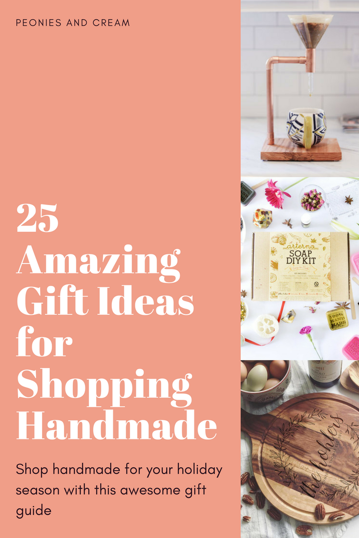 25 Stunning Gift Ideas for Shopping Handmade this Holiday Season - Peonies and Cream