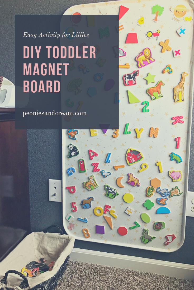 DIY Toddler Magnet Board | Peonies and Cream