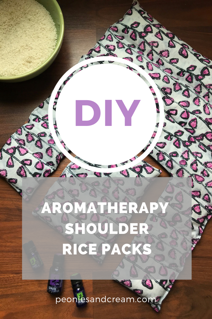 DIY Aromatherapy Shoulder Rice Packs | Peonies and Cream