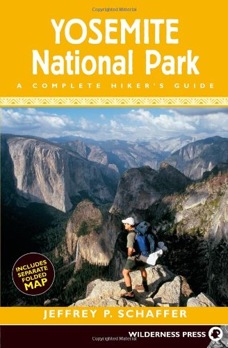 Yosemite National Park: A Complete Hikers Guide