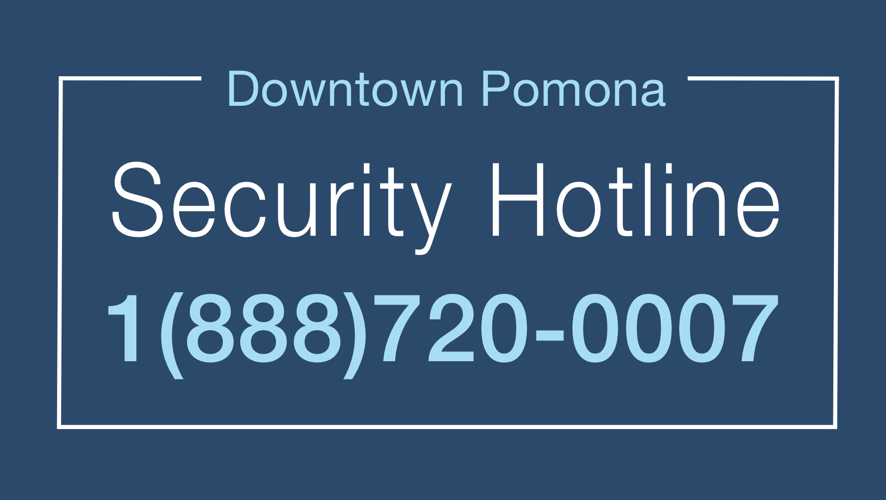 Downtown Pomona Security Hotline.jpg